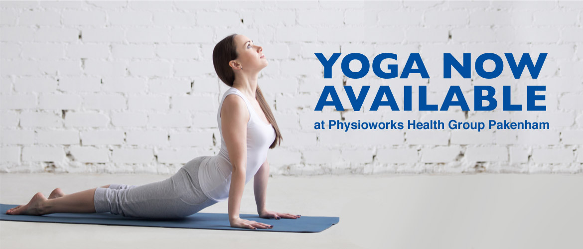 Yoga now available in Physioworks Health Group Pakenham